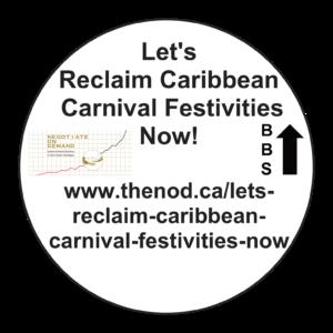 Let's Reclaim Caribbean Carnival Festivities Now!